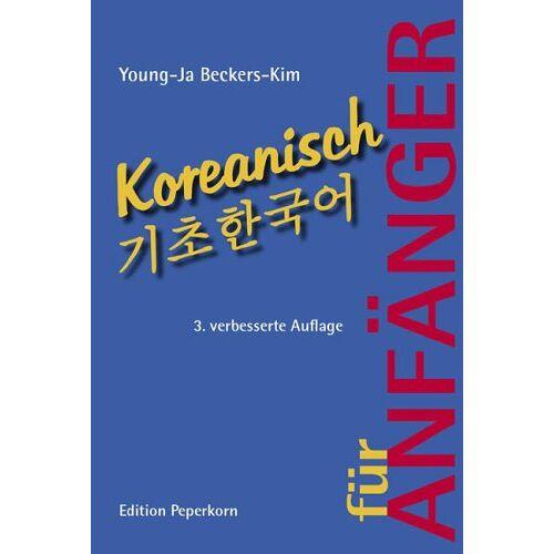 Young-ja Beckers-Kim - Koreanisch für Anfänger, m. 2 Audio-CDs - Preis vom 13.05.2021 04:51:36 h