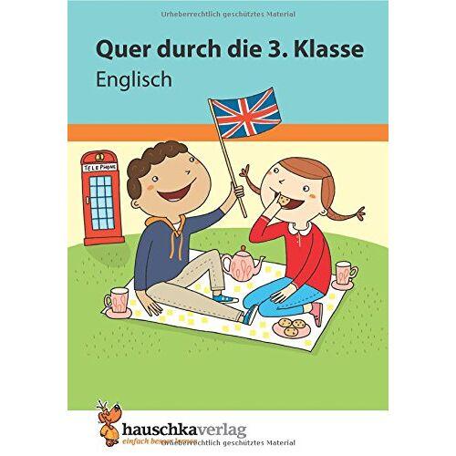 Helena Heiß - Quer durch die 3. Klasse, Englisch - Übungsblock (Lernspaß Übungsblöcke, Band 673) - Preis vom 28.05.2020 05:05:42 h