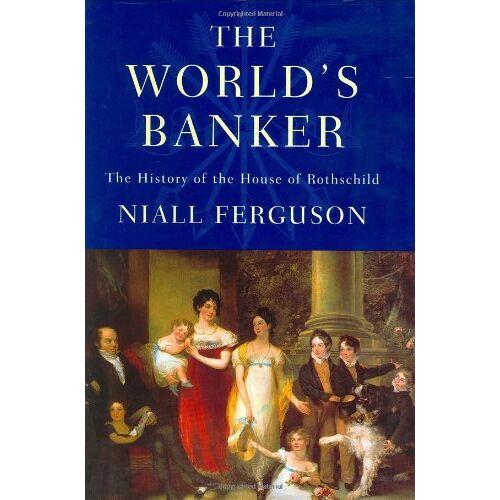 Niall Ferguson - Ferguson, N: World's Banker - Preis vom 23.02.2021 06:05:19 h