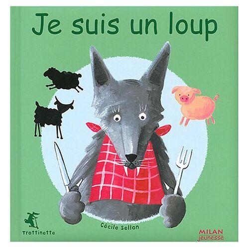 Cécile Sellon - Je suis un loup (Trottinette) - Preis vom 16.01.2021 06:04:45 h