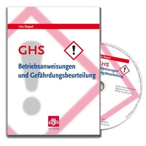 Ute Stapel - GHS - Betriebsanweisungen und Gefährdungsbeurteilung: Arbeitsschutz in Apotheken beim Umgang mit Gefahrstoffen - Preis vom 24.01.2021 06:07:55 h