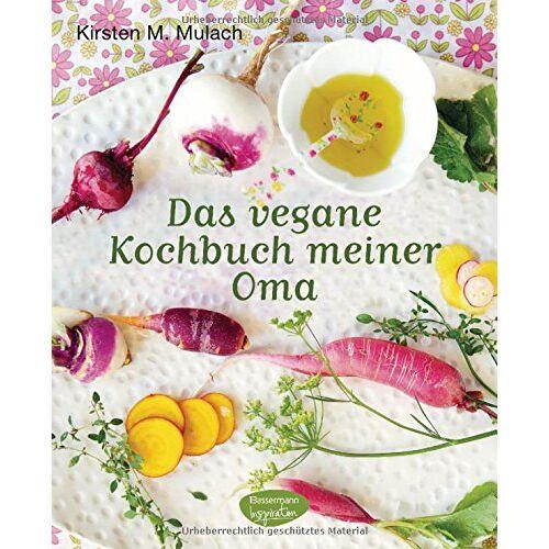 Mulach, Kirsten M. - Das vegane Kochbuch meiner Oma - Preis vom 17.04.2021 04:51:59 h