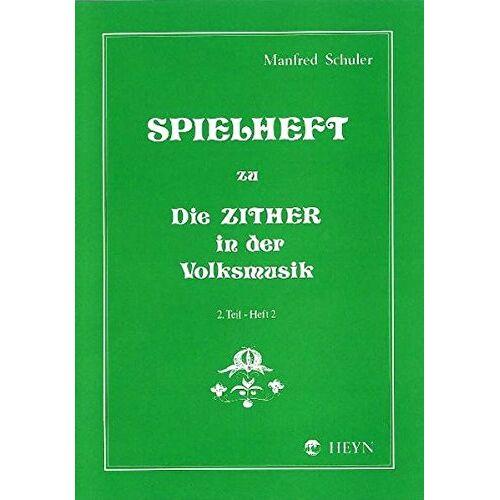Manfred Schuler - Spielheft zu Die Zither in der Volksmusik Band 2 - Spielheft 2 - Preis vom 05.05.2021 04:54:13 h