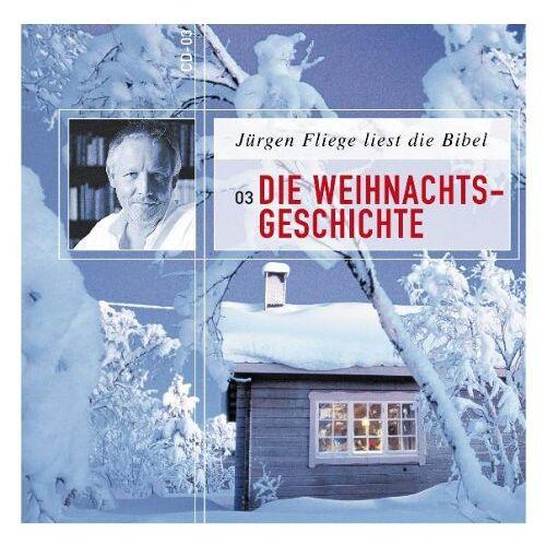 Jürgen Fliege - Die Weihnachtsgeschichte: Jürgen Fliege liest die Bibel - Preis vom 21.01.2021 06:07:38 h