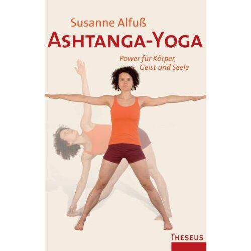 Susanne Alfuß - Ashtanga-Yoga. Power für Körper, Geist und Seele - Preis vom 15.04.2021 04:51:42 h
