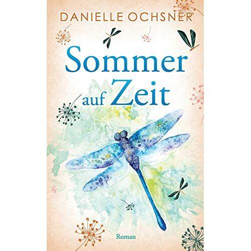 Danielle Ochsner - Sommer auf Zeit - Preis vom 21.10.2020 04:49:09 h