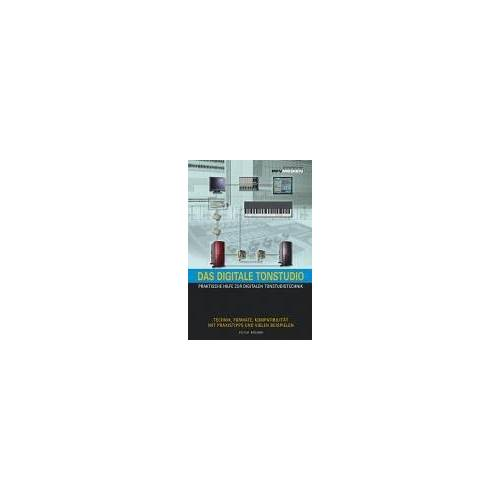Peter Bremm - Das digitale Tonstudio. Praktische Hilfe zur digitalen Tonstudiotechnik - Preis vom 13.01.2021 05:57:33 h