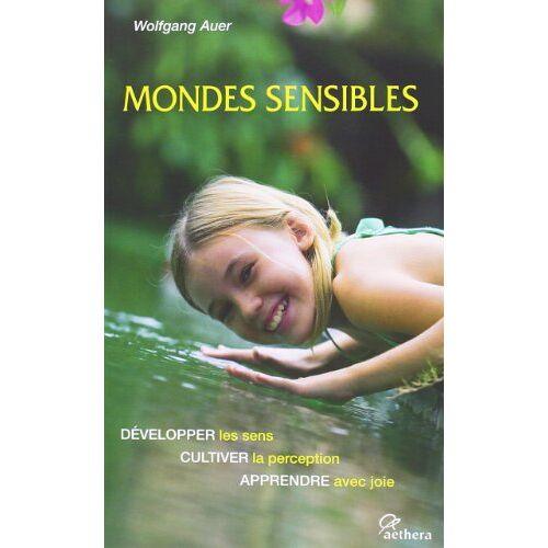Wolfgang Auer - Mondes Sensibles - Preis vom 28.03.2020 05:56:53 h