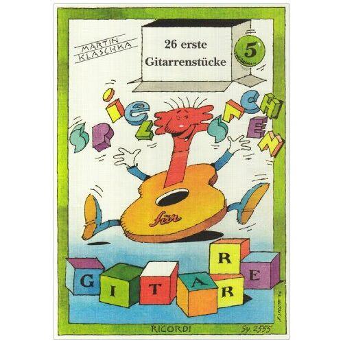 - Spielsachen 5 - 26 Erste Gitarrenstuecke. Gitarre - Preis vom 21.01.2021 06:07:38 h