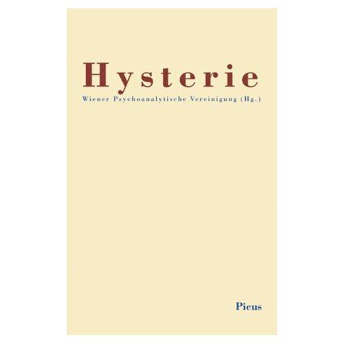 Wiener Psychoanalytische Vereinigung - Hysterie - Preis vom 29.10.2020 05:58:25 h