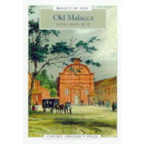 Hoyt, Sarnia Hayes - Old Malacca (Images of Asia Series) - Preis vom 16.01.2021 06:04:45 h