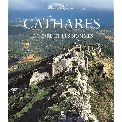 Gérard Sioen - Cathares : La terre et les hommes - Preis vom 16.04.2021 04:54:32 h