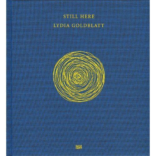 Lydia Goldblatt - Lydia Goldblatt: Still here - Preis vom 03.09.2020 04:54:11 h