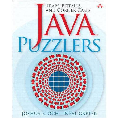 Joshua Bloch - Java Puzzlers: Traps, Pitfalls, and Corner Cases - Preis vom 13.10.2019 05:04:03 h