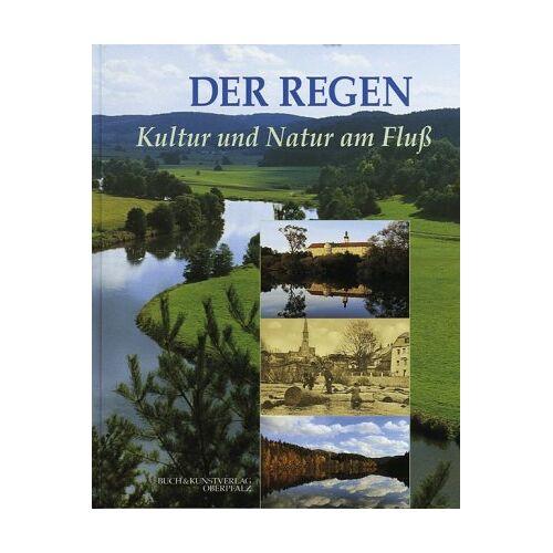 Bärbel Kleindorfer-Marx - Der Regen. Kultur und Natur am Fluß - Preis vom 06.09.2020 04:54:28 h