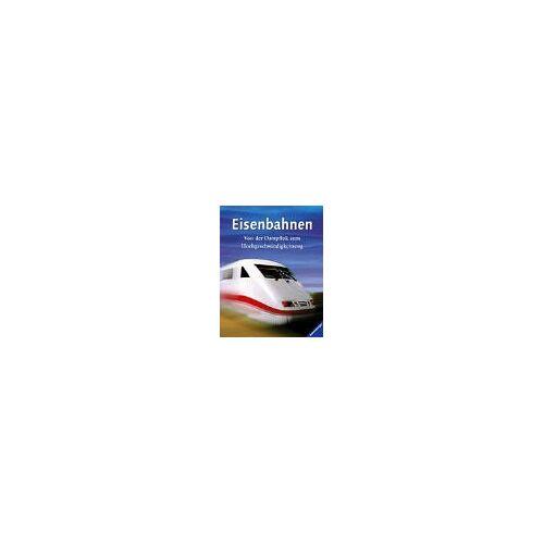 - Eisenbahnen: Von der Dampflok zum Hochgeschwindigkeitszug - Preis vom 10.09.2020 04:46:56 h