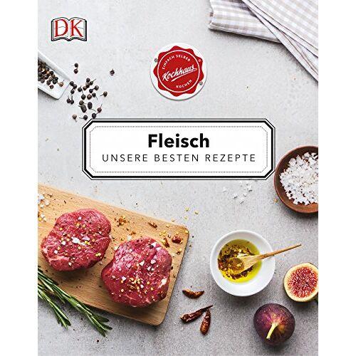 Kochhaus - Fleisch: Unsere besten Rezepte - Preis vom 14.04.2021 04:53:30 h