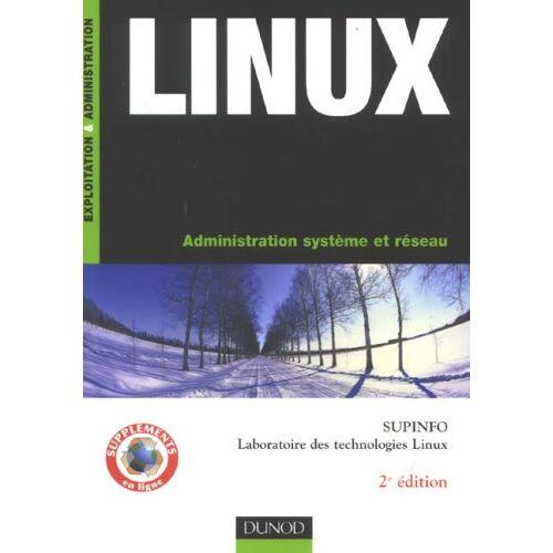 Marc Pybourdin - Linux : Administration système et réseau - Preis vom 22.04.2021 04:50:21 h