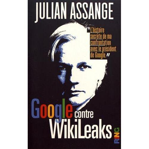 - Google contre Wikileaks - Preis vom 12.05.2021 04:50:50 h