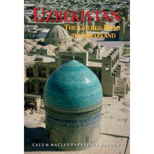 Callum MacLeod - Uzbekistan: Golden Road to Samarkand (Odyssey Uzbekistan) - Preis vom 24.10.2020 04:52:40 h