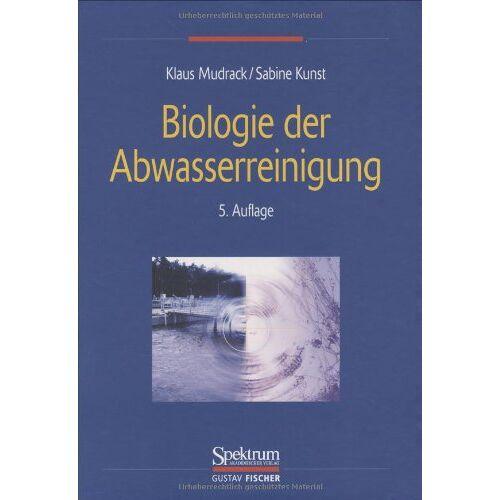 Klaus Mudrack - Biologie der Abwasserreinigung - Preis vom 06.09.2020 04:54:28 h