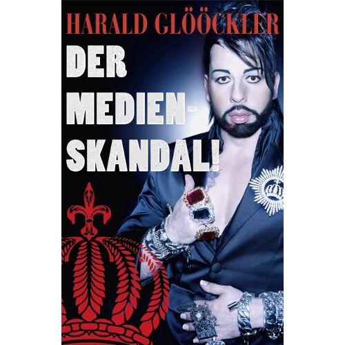 Harald Glööckler - Harald Glööckler der Medienskandal - Preis vom 05.09.2020 04:49:05 h