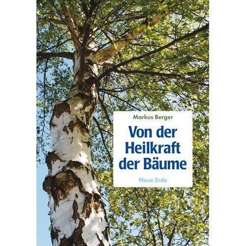 Markus Berger - Von der Heilkraft der Bäume - Preis vom 17.07.2019 05:54:38 h