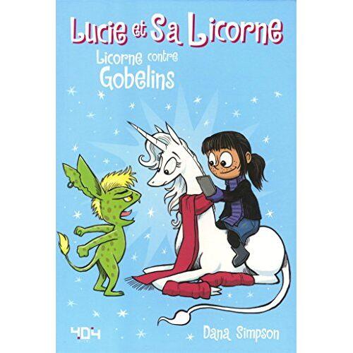 - Lucie et sa licorne, Tome 3 : Licorne contre gobelins - Preis vom 05.05.2021 04:54:13 h