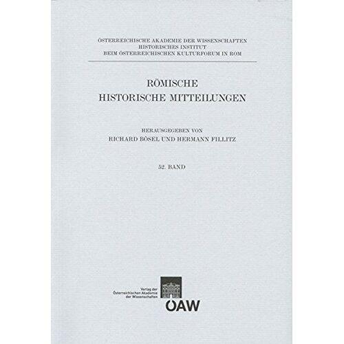 Richard Bösel - Römische Historische Mitteilungen / Römisch Historische Mitteilungen 52. Band (Romische Historische Mitteilungen, Band 52) - Preis vom 13.05.2021 04:51:36 h