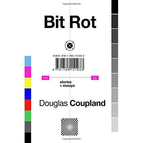Douglas Coupland - Bit Rot (Tpb Om) - Preis vom 20.10.2020 04:55:35 h