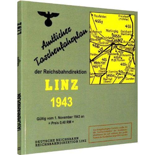 ohne - Amtlicher Taschenfahrplan der Reichsbahndirektion Linz 1943 - Preis vom 11.04.2021 04:47:53 h