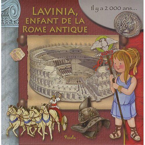- Au temps des lavinia, l'enfant de la Rome antique - Preis vom 05.09.2020 04:49:05 h