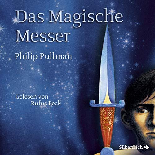 Philip Pullman - His Dark Materials 2: Das Magische Messer: 11 CDs - Preis vom 23.02.2021 06:05:19 h