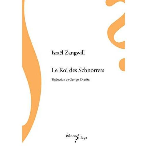 Israel Zangwill - Le Roi des Schnorrers - Preis vom 12.05.2021 04:50:50 h
