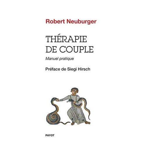 - Thérapie de couple : Manuel pratique - Preis vom 25.10.2020 05:48:23 h