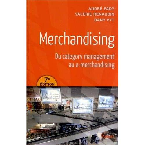 André Fady - Merchandising - Du category management au e-merchandising - Preis vom 14.04.2021 04:53:30 h
