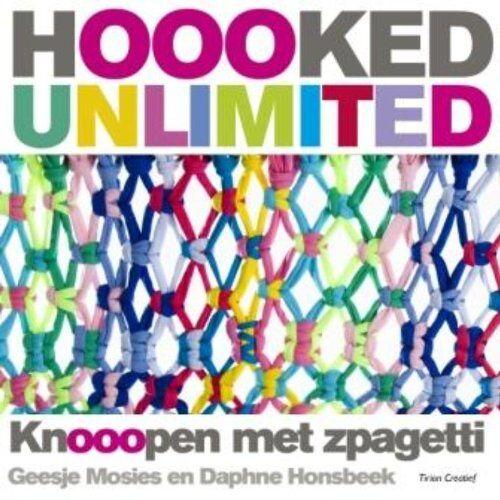 Geesje Mosies - Hoooked Unlimited: knooopen met zpagetti - Preis vom 06.09.2020 04:54:28 h