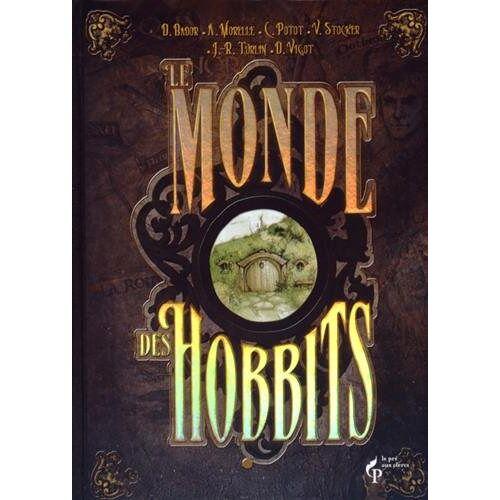 Damien Bador - Le monde des hobbits - Preis vom 23.02.2021 06:05:19 h