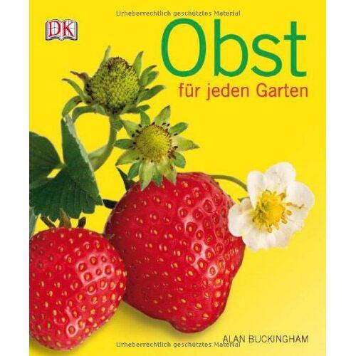 Alan Buckingham - Obst für jeden Garten - Preis vom 12.05.2021 04:50:50 h