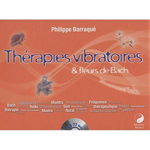 - Thérapies vibratoires et fleurs de Bach - Preis vom 11.05.2021 04:49:30 h