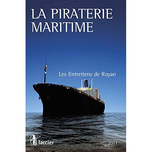 Rouger - La Piraterie Maritime (LSB. ENT.SAINTE) - Preis vom 20.10.2020 04:55:35 h