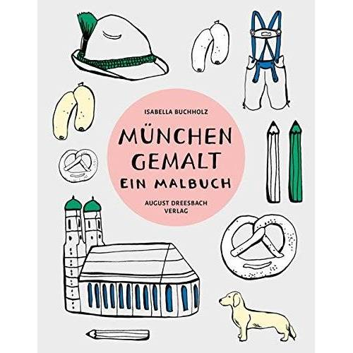 - München gemalt: Ein Malbuch - Preis vom 14.05.2021 04:51:20 h