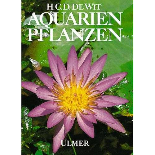 Wit, Hendrik C. D. de - Aquarienpflanzen - Preis vom 07.05.2021 04:52:30 h