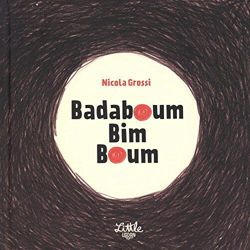 Nicola Grossi - Badaboum bim boum - Preis vom 20.10.2020 04:55:35 h