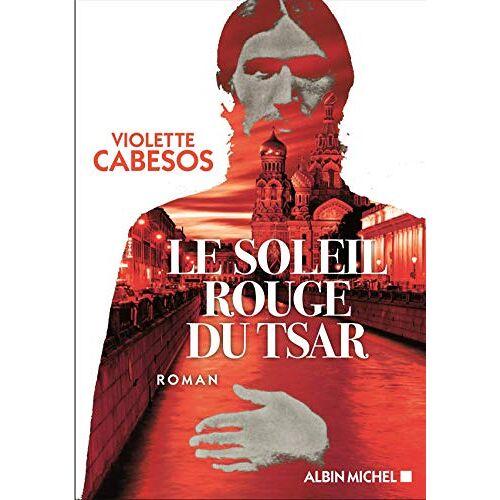 - Le Soleil rouge du Tsar (A.M. ROM.FRANC) - Preis vom 06.09.2020 04:54:28 h