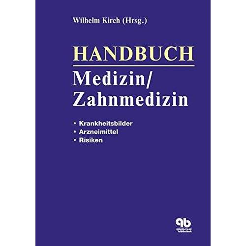Wilhelm Kirch - Handbuch Medizin / Zahnmedizin - Preis vom 24.02.2021 06:00:20 h