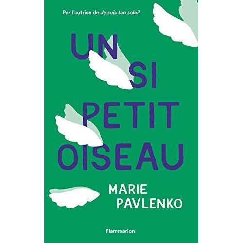 Marie Pavlenko - Un si petit oiseau - Preis vom 10.04.2021 04:53:14 h