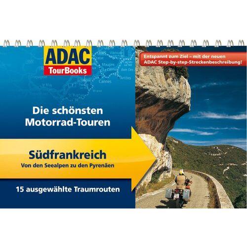Stefan Feldhoff - ADAC TourBooks Südfrankreich: Von den Seealpen zu den Pyrenäen: Die schönsten Motorrad-Touren - Preis vom 05.09.2020 04:49:05 h