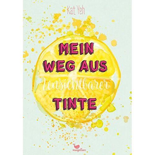 Kat Yeh - Mein Weg aus unsichtbarer Tinte - Preis vom 10.12.2019 05:57:21 h