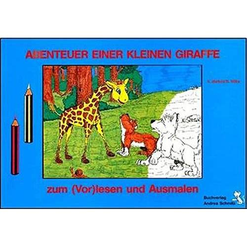Andrea Maifeld - Abenteuer einer kleinen Giraffe - Preis vom 26.02.2021 06:01:53 h